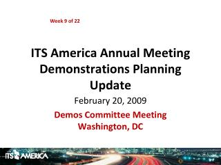 ITS America Annual Meeting Demonstrations Planning Update