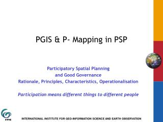 PGIS & P- Mapping in PSP