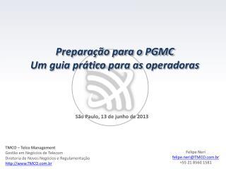 Preparação para o PGMC Um guia prático para as operadoras