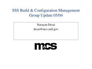 SSS Build & Configuration Management Group Update 05/04
