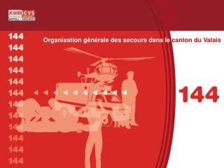 Organisation générale des secours dans le  canton du Valais