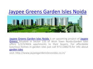 Jaypee Greens Garden Isles Noida