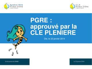PGRE : approuvé par la  CLE PLENIERE