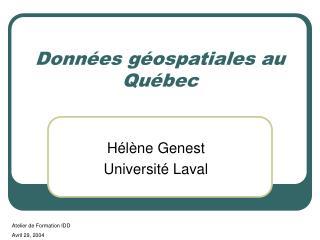 Données géospatiales au Québec