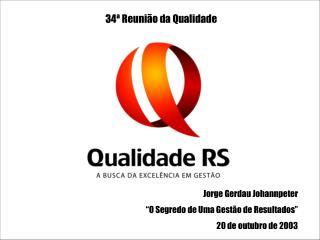 34ª Reunião da Qualidade