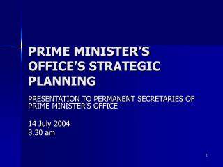 PRIME MINISTER'S OFFICE'S STRATEGIC PLANNING