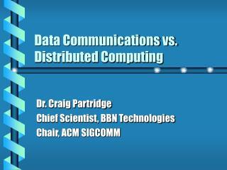 Data Communications vs. Distributed Computing