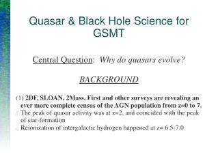 Quasar & Black Hole Science for GSMT