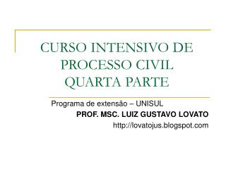 CURSO INTENSIVO DE PROCESSO CIVIL QUARTA PARTE
