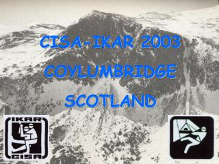 CISA-IKAR 2003 COYLUMBRIDGE SCOTLAND