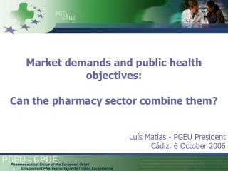 Market demands and public health objectives: Can the pharmacy sector combine them?