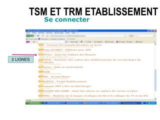 TSM ET TRM ETABLISSEMENT