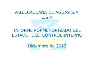 VALLECAUCANA DE AGUAS S.A. E.S.P.