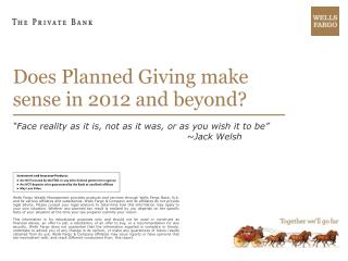 Does Planned Giving make sense in 2012 and beyond?