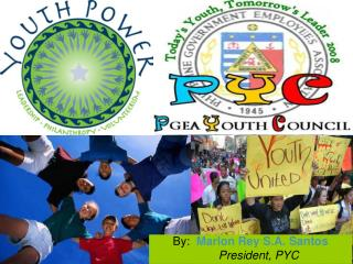 By:   Marlon Rey S.A. Santos President, PYC