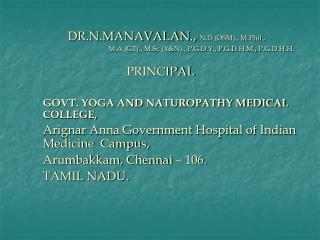 DR.N.MANAVALAN.,  N.D (OSM)., M.Phil.,