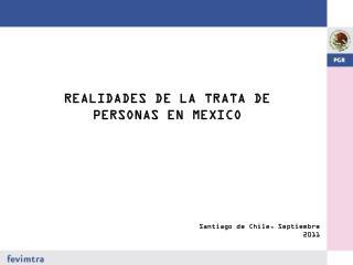 REALIDADES DE LA TRATA DE PERSONAS EN MEXICO