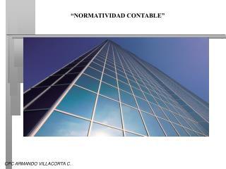 """""""NORMATIVIDAD CONTABLE"""""""