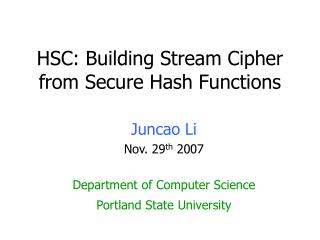 HSC: Building Stream Cipher from Secure Hash Functions