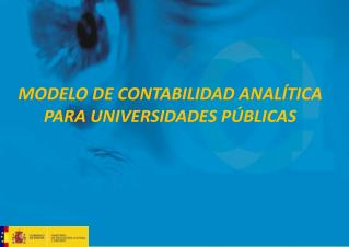 MODELO DE CONTABILIDAD ANAL�TICA PARA UNIVERSIDADES P�BLICAS