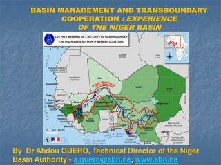 BASIN MANAGEMENT AND TRANSBOUNDARY  COOPERATION  : EXPERIENCE  OF THE NIGER BASIN