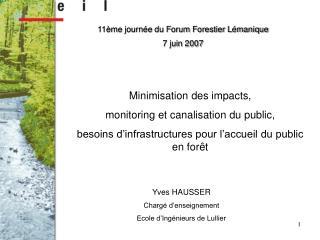 11ème journée du Forum Forestier Lémanique 7 juin 2007