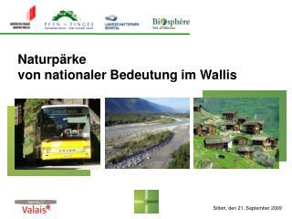 Naturpärke  von nationaler Bedeutung im Wallis