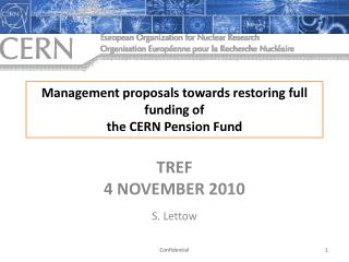 Management proposals towards restoring  full funding of the CERN Pension Fund