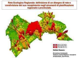 Matteo Massara Direzione Ambiente Settore sostenibilit� e recupero  ambientale, bonifiche