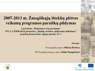 2007-2013 m. Žmogiškųjų išteklių plėtros veiksmų programos paraiškų pildymas