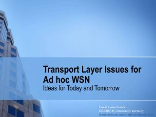 Transport Layer Issues for Ad hoc WSN