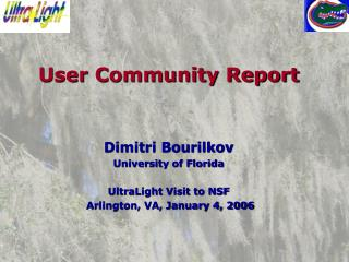 User Community Report