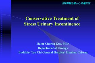 Conservative Treatment of  Stress Urinary Incontinence