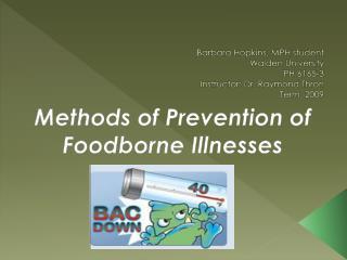 Methods of Prevention of  Foodborne  Illnesses