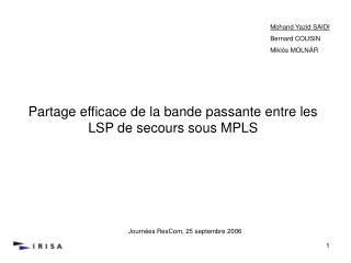 Partage efficace de la bande passante entre les LSP de secours sous MPLS