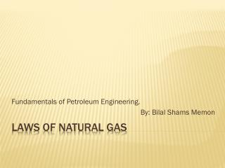 Laws of natural gas