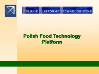 Polish Food Technology Platform