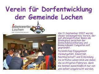 Verein für Dorfentwicklung der Gemeinde Lochen