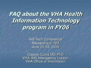 FAQ about the VHA Health Information Technology program in FY06