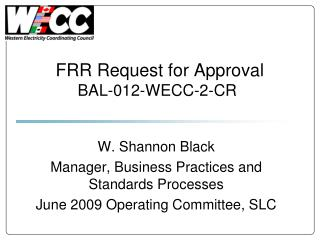FRR Request for Approval BAL-012-WECC-2-CR
