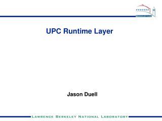 UPC Runtime Layer