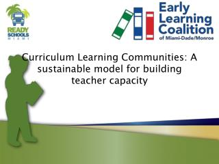 Curriculum Learning Communities: A sustainable model for building teacher capacity