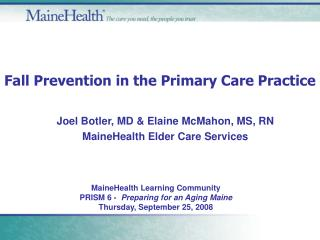 Fall Prevention in the Primary Care Practice