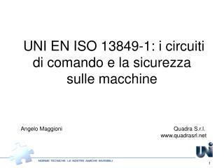 UNI EN ISO 13849-1: i circuiti di comando e la sicurezza  sulle macchine