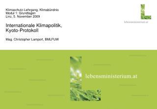 Klimaschutz-Lehrgang, Klimabündnis  Modul 1: Grundlagen Linz, 5. November 2009