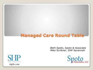 Managed Care Round Table