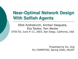 Near-Optimal Network Design With Selfish Agents