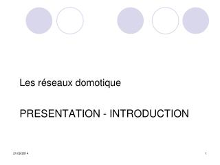 PRESENTATION - INTRODUCTION