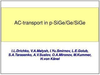 AC-transport in p- SiGe / Ge / SiGe