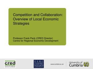 Competition and Collaboration: Overview of Local Economic Strategies